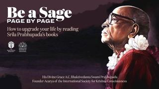 Interactive Webinar: Be a Sage, Page by Page (HG Vaisesika Prabhu)