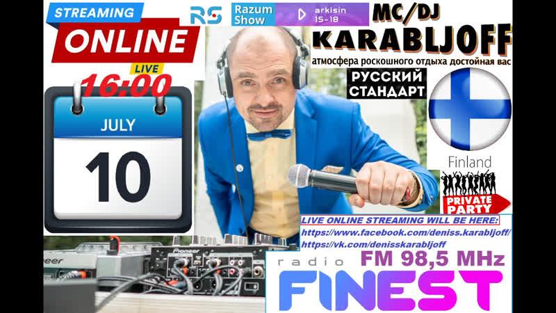 Den Karabljoff Live Dance Mix Razum Show FinEst Fm Hits From Finland Suomi Helsinki 10-07-2020 @ 1600