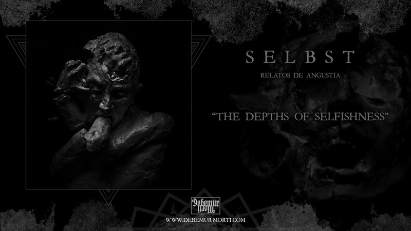 Selbst The Depths Of Selfishness