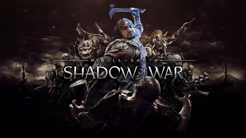 [18] Шон играет в Middle-earth Shadow of War, стрим 2 (PC, 2017)